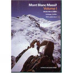 The Alpine Club Cordee Mont Blanc Massif Vol 1 No Colour