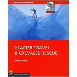 Mountaineers Outdoor Cordee Glacier Travel And Crevase Rescue No Colour
