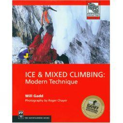 Mountaineers Outdoor Iced And Mixed Climbing, Modern Technique No Colour