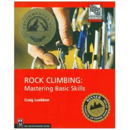 Mountaineers Outdoor Rock Climbing: Mastering Basic Skills No Colour