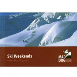 Mad Dog Ski Ski Weekend No Colour
