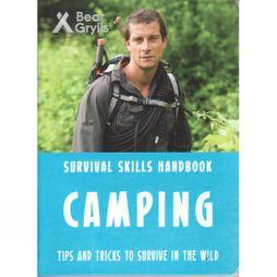 Bonnier Publishing Bear Grylls: Camping 1st ed, March 2017