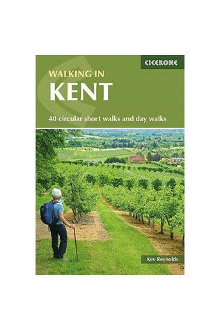 Cicerone Walking in Kent: 40 Circular Short Walks and Day Walks 4th ed, Sept 2017