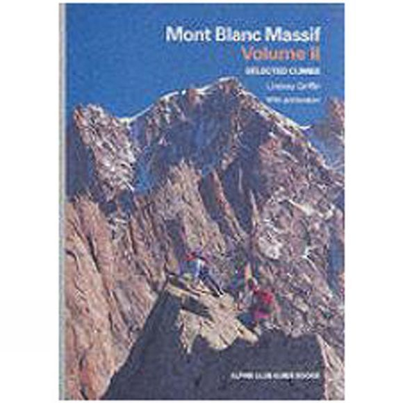 The Alpine Club Cordee Mont Blanc Massif Vol 2 No Colour
