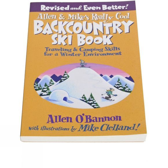 Cordee Allen And Mike's Really Cool Back Country Ski Book