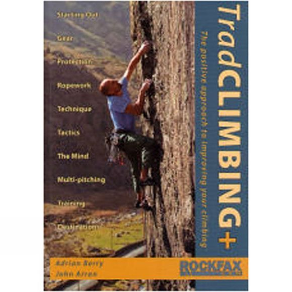 Rockfax Trad Climbing + The Positive Approach to Improving Your Climbing No Colour