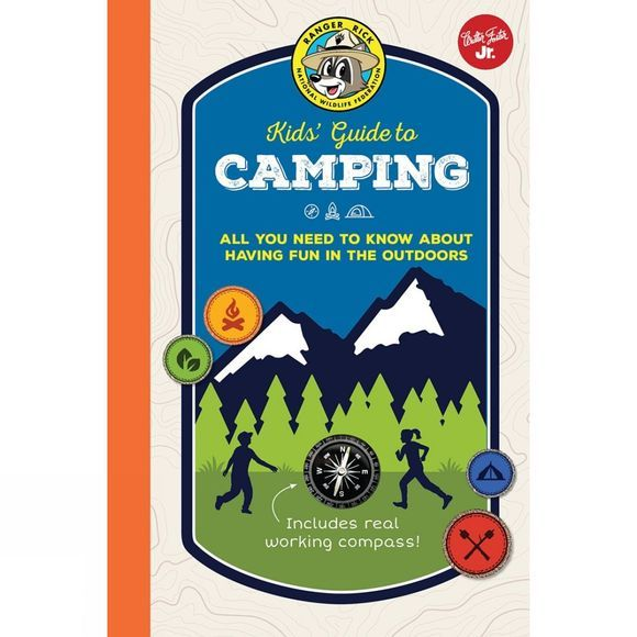 Aurum Press Ranger Rick: Kids' Guide to Camping 1st ed, August 2017